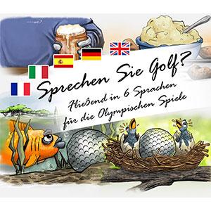 Sprechen Sie Golf? Fließend in 6 Sprachen für die Olympischen Spiele
